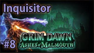 The Arkovian Undercity - #8 Inquisitor - Let's Play Grim Dawn: Ashes of Malmouth (v1.0.3.1)