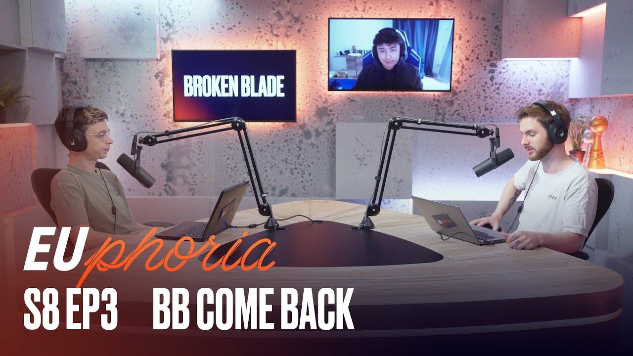 BB Come Back (ft. Broken Blade) | EUphoria | 2021 LEC Summer S8 EP3