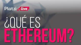 ¿Qué es Ethereum? #Cryptocositas