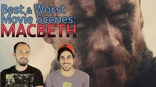 Best & Worst Movie Scenes: Macbeth