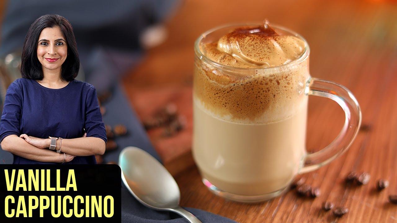 Vanilla Cappuccino Recipe   How To Make Dalgona Coffee   Coffee Recipe By Tarika Singh