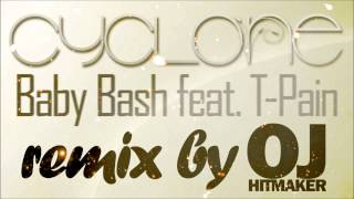 Baby Bash ft. T-Pain - Cyclone (remix by O.j. Production a.k.a. Da Hitmaker)