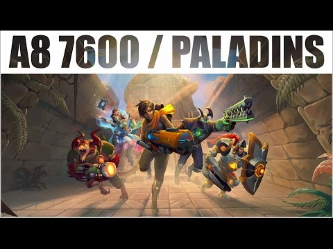 "Video31 - AMD A8 7600 / Paladins ""O Overwatch de Pobre."""