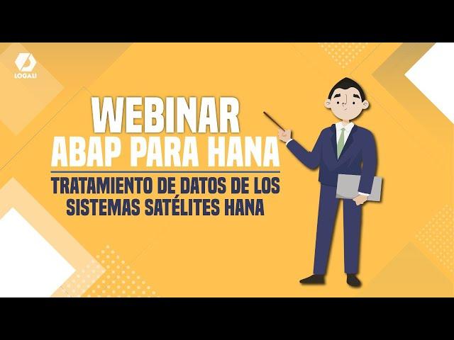 Webinar SAP ABAP para HANA - Tratamiento de datos de los sistemas satélites HANA