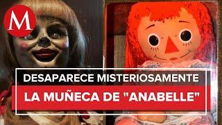 ¿Annabelle escapó del museo de los Warren?