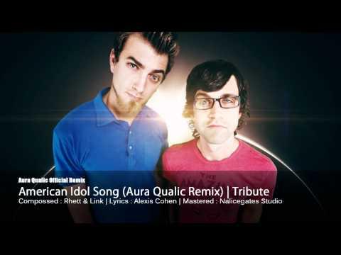 Rhett & Link - American Idol Song (Aura Qualic remix) | Alexis Cohen Tribute