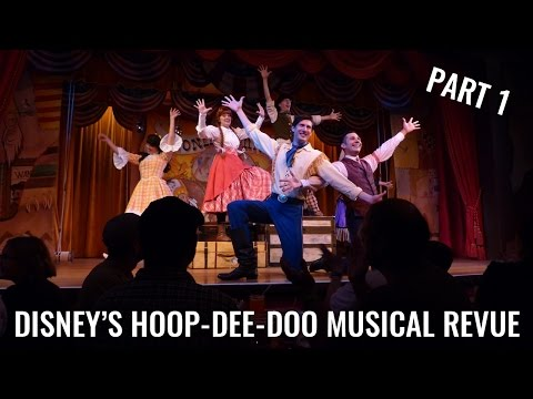 Hoop-Dee-Doo Musical Revue | Disney Dinner Show | Part 1