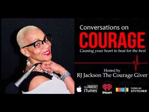 The Conversations on Courage Podcast RJ Jackson Guest Jenny Harkleroad Sandra Scott