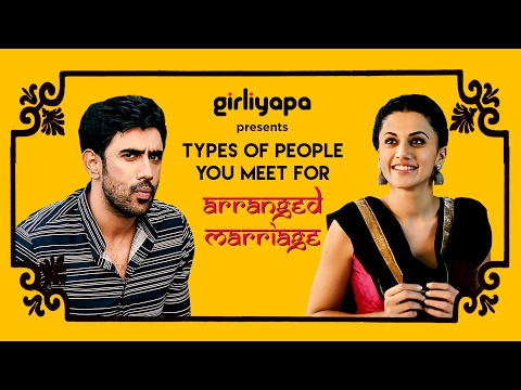 Girliyapa's Types of people you meet for arranged marriages ft. Taapsee Pannu & Amit Sadh