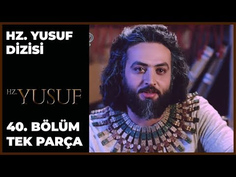 Hz. Yusuf Dizisi 40.Bölüm