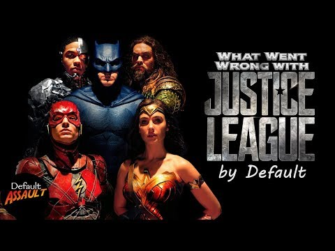 What Went Wrong with the JUSTICE LEAGUE? - Default Assault