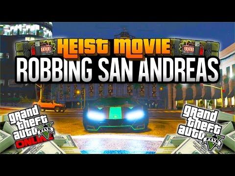 "GTA 5 HEIST MOVIE! ""ROBBING SAN ANDREAS"" (GTA V Heist)"