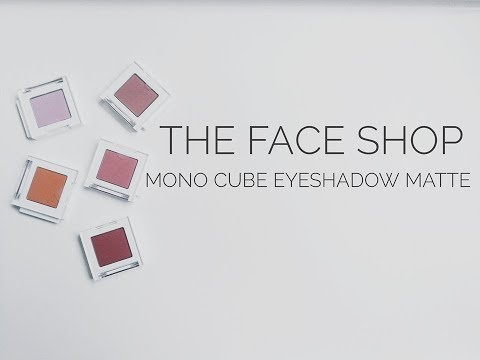 SWATCHES] THE FACE SHOP MONO CUBE EYESHADOW [MATTE] 더페이스