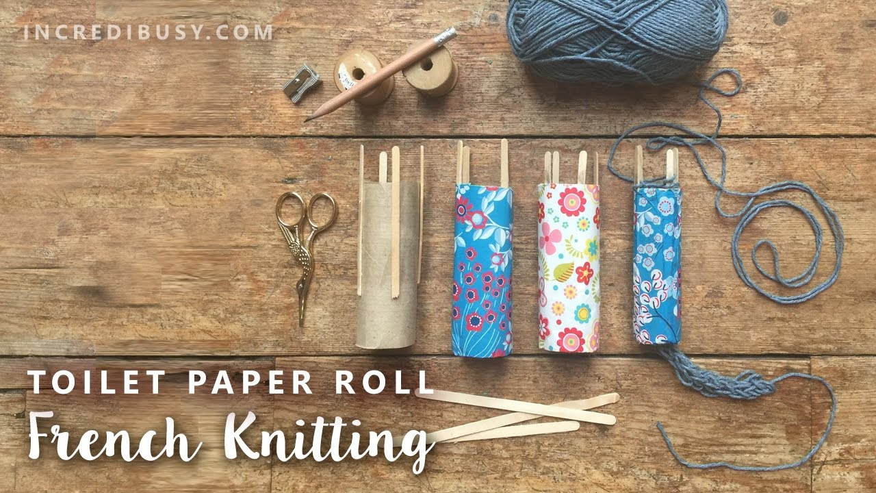 Toilet paper roll french knitting tutorial - YouTube
