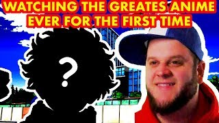 Watching the greatest Anime ever for the first time EPIC REACTION