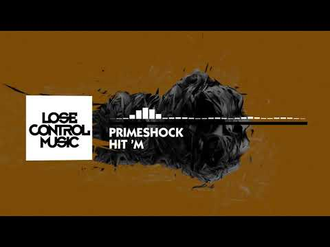 Primeshock - Hit 'm