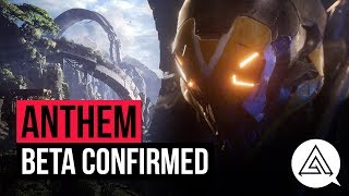 Anthem News  Beta Confirmed  Future Updates