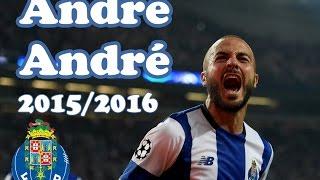 Baixar ANDRÉ ANDRÉ | FC Porto 2015/2016 | Goals, Skills & Assists