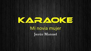 mi novia mujer karaoke