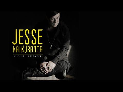 Jesse Kaikuranta - Vielä täällä