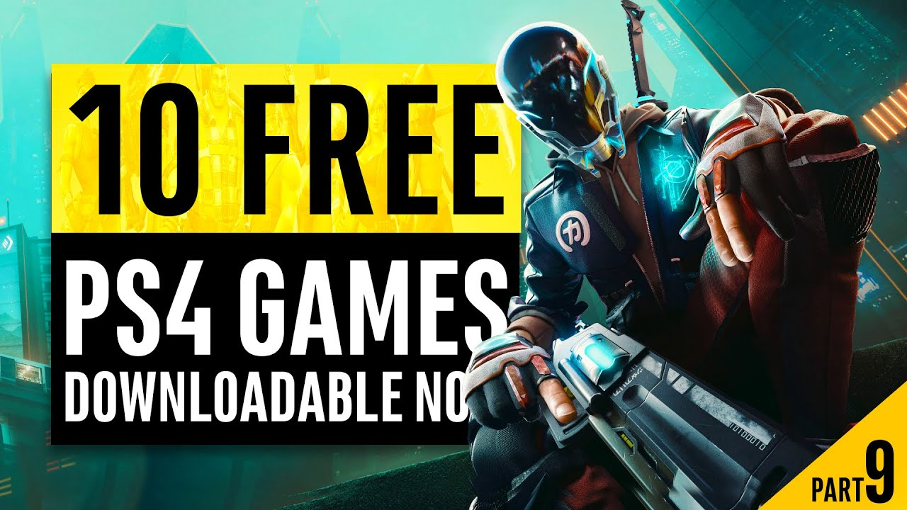 10 Free Playstation 4 Games You Can Download Right Now Part 9 Youtube