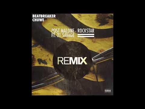 Post Malone - Rockstar (BeatBreaker & Chuwe Trap Remix)