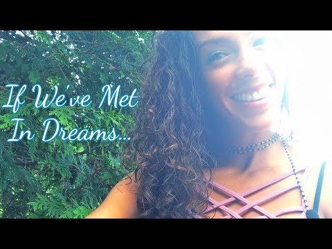 If We've Met In Dreams