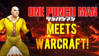 World of Warcraft : One Punch Man! (Saitama vs. Azeroth) [WoW Machinima/Music Video]