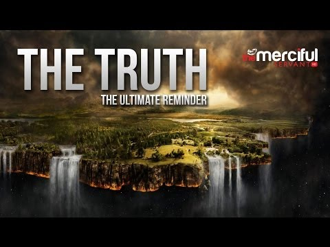 The Truth - Ultimate Reminder - Merciful Servant