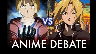 Video Fullmetal Alchemist vs FMA Brotherhood | Anime Debate download MP3, 3GP, MP4, WEBM, AVI, FLV Juli 2018