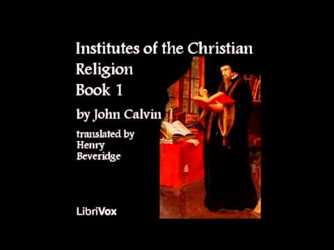 Institutes of the Christian Religion audiobook - part 3