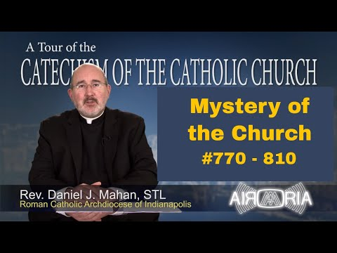 Tour of the Catechism #22 - Mystery of the Church