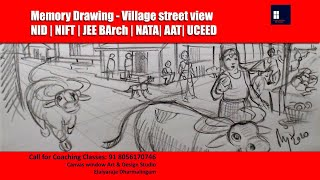 Memory Drawing - Village street view - NID| NIFT | UCEED | NATA | JEEBArch | AAT | UPSEE | BFA