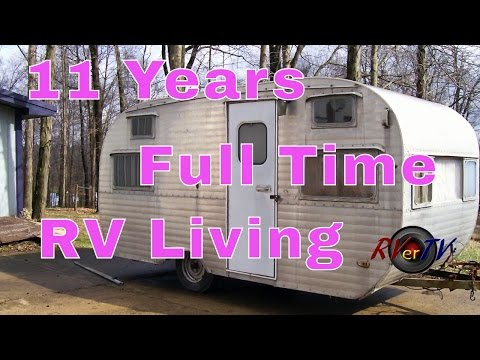 Full Time RV Living...For 11 Years....And Still Going...RVerTV