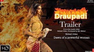 Draupadi trailer | Deepika Padukone | edited video