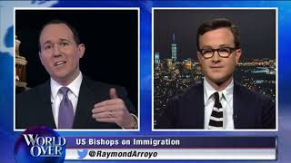 World Over - 2018-06-14 - U.S. Bishops and Immigration, Matthew Schmitz with Raymond Arroyo