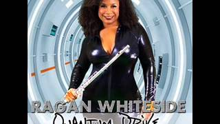 Ragan Whiteside ft Patrice Rushen - Remind Me