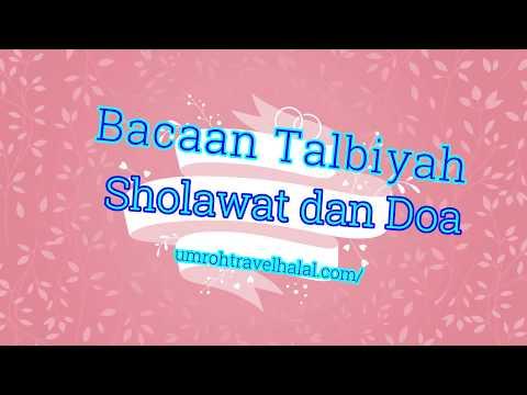 Bacaan Talbiyah Sholawat Dan Doa