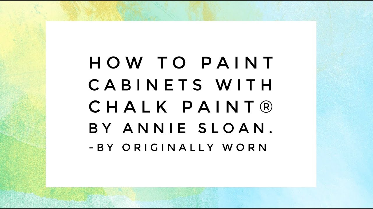 how to paint cabinets with chalk paint by annie sloan youtube rh youtube com