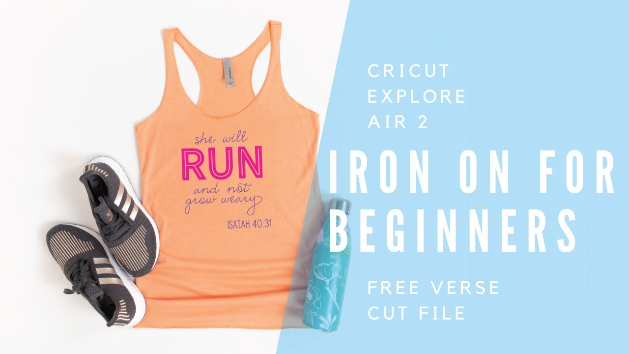 Download Cricut Explore Air 2 Iron On For Beginners - Free Verse ...