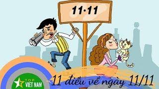 11 Điều Đặc Biệt Về Ngày Độc Thân 11 Tháng 11