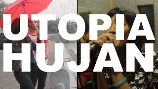 Utopia - Hujan (Music Video Cover by Cemara Pictures)