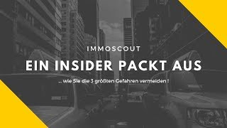 ImmoScout - ein Insider packt aus