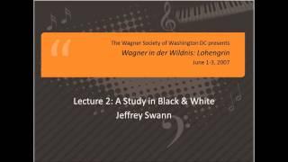 Richard Wagner: Lohengrin (2 of 7) -- A Study in Black & White