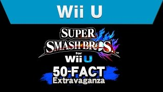 Repeat youtube video Wii U - Super Smash Bros. for Wii U 50-Fact Extravaganza