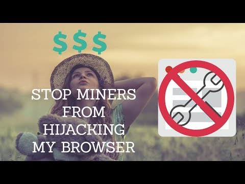Block Cryptocurrency Mining In Your Web Browser