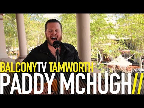 PADDY MCHUGH - MEANWHILE IN WILCANNIA (BalconyTV)