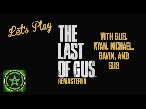 Let's Play – The Last of Gus
