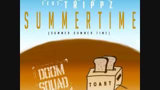 L.O.B: The Final MC: Toast & Trippz - Summertime (Summer Summer Time...)