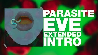 Bring Me The Horizon - Parasite Eve (Extended Intro)
